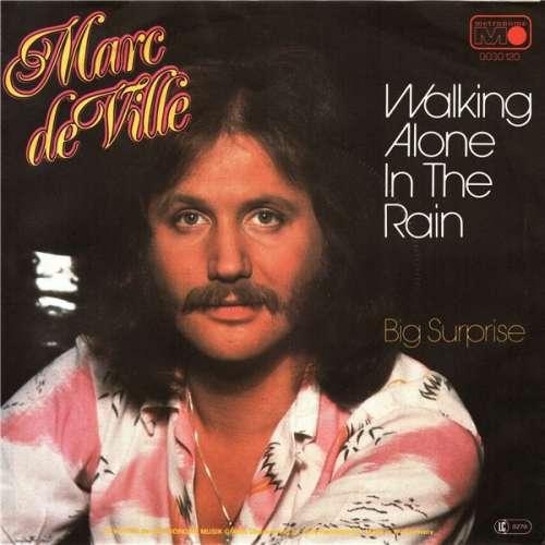 Bild Marc De Ville - Walking Alone In The Rain (7, Single) Schallplatten Ankauf