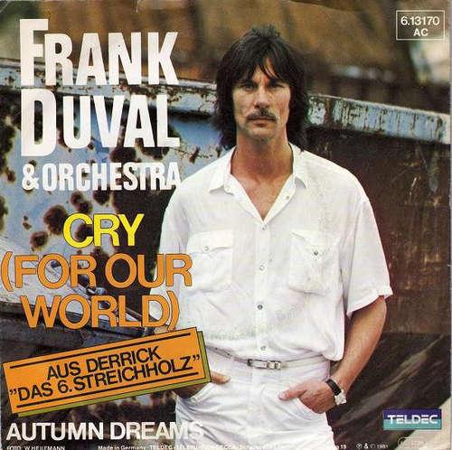 Bild Frank Duval & Orchestra - Cry (For Our World) (7, Single) Schallplatten Ankauf