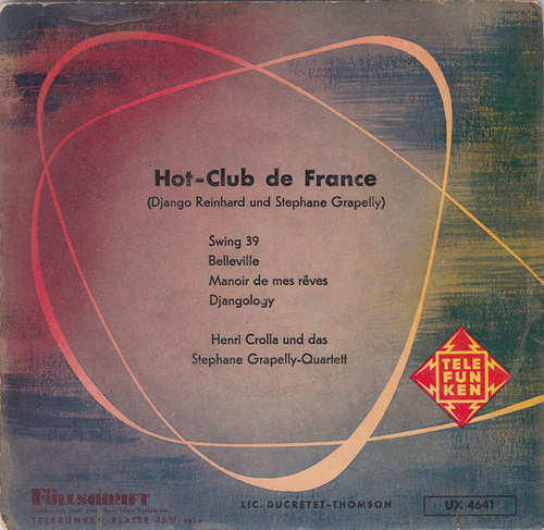 Bild Henri Crolla Und Das Stephane Grapelly-Quartett* - Hot-Club De France (Django Reinhard Und Stephane Grapelly) (7, EP) Schallplatten Ankauf