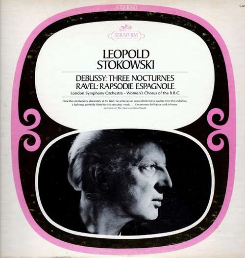 Bild Leopold Stokowski, The London Symphony Orchestra, B.B.C. Women's Chorus - Debussy ● Nocturnes ● Ravel ●Rapsodie Espagnole (LP, Album, RE) Schallplatten Ankauf
