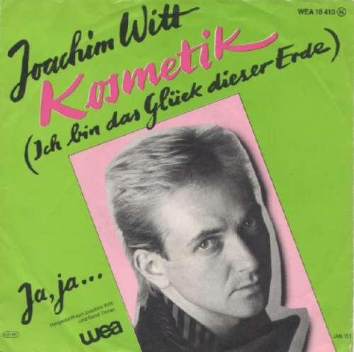 Bild Joachim Witt - Kosmetik (Ich Bin Das Glück Dieser Erde) (7, Single) Schallplatten Ankauf
