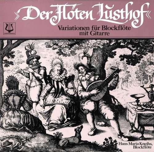 Bild Jr. Jacob van Eyck*, Unknown Artist, Teruyuki Noda, Hans Maria Kneihs - Der Flöten Lusthof Variationen Für Blockflöte Mit Gitarre (LP) Schallplatten Ankauf