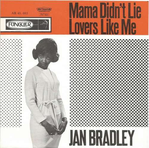 Bild Jan Bradley - Mama Didn't Lie / Lovers Like Me (7, Single) Schallplatten Ankauf