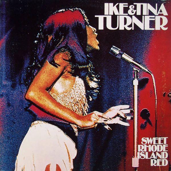 Bild Ike And Tina Turner* - Sweet Rhode Island Red (LP, Album, RE) Schallplatten Ankauf