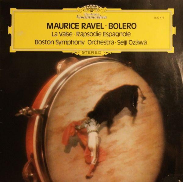 Cover Maurice Ravel – Boston Symphony Orchestra · Seiji Ozawa - Bolero / Rapsodie Espagnole / La Valse (LP) Schallplatten Ankauf