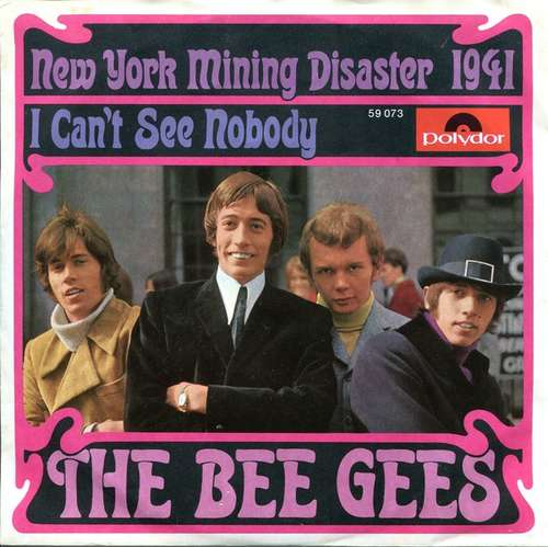 Bild The Bee Gees* - New York Mining Disaster 1941 / I Can't See Nobody (7, Single, Mono) Schallplatten Ankauf
