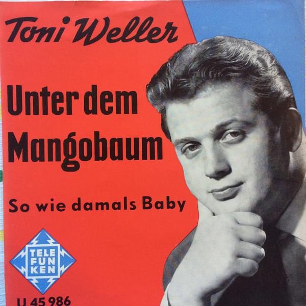 Bild Tony Weller - Unter Dem Mangobaum (7, Single) Schallplatten Ankauf