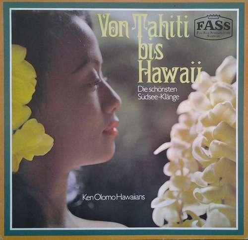 Cover Ken Olomo Hawaiians - Von Tahiti Bis Hawaii (Die Schönsten Südsee-Klänge)  (LP, Mono) Schallplatten Ankauf