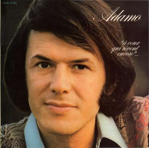 Cover zu Adamo - A Ceux Qui Revent Encore (LP, Gat) Schallplatten Ankauf