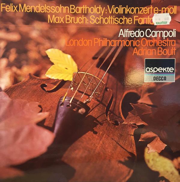 Cover Felix Mendelssohn-Bartholdy / Max Bruch, Alfredo Campoli, London Philharmonic Orchestra*, Adrian Boult* - Violinkonzert E-moll / Schottische Fantasie (LP) Schallplatten Ankauf