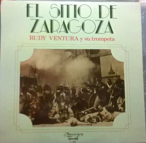 Cover Rudy Ventura Y Su Trompeta* - El Sitio De Zaragoza (LP) Schallplatten Ankauf