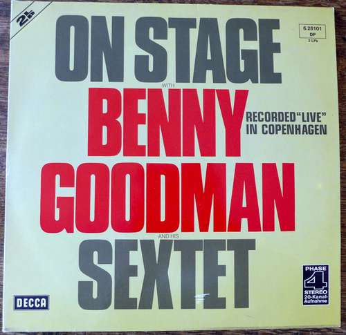 Bild Benny Goodman Sextet - On Stage With Benny Goodman & His Sextet Recorded Live In Copenhagen (2xLP) Schallplatten Ankauf