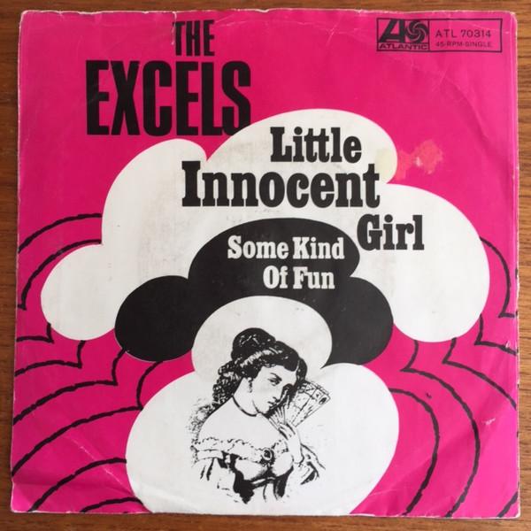 Bild The Excels (2) - Little Innocent Girl / Some Kind Of Fun (7) Schallplatten Ankauf