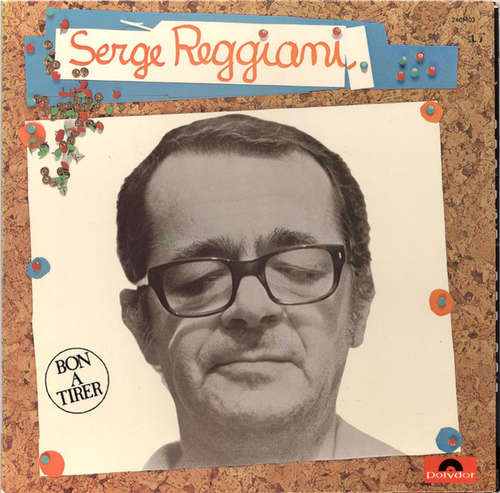 Cover Serge Reggiani - Bon A Tirer (LP, Album, Gat) Schallplatten Ankauf