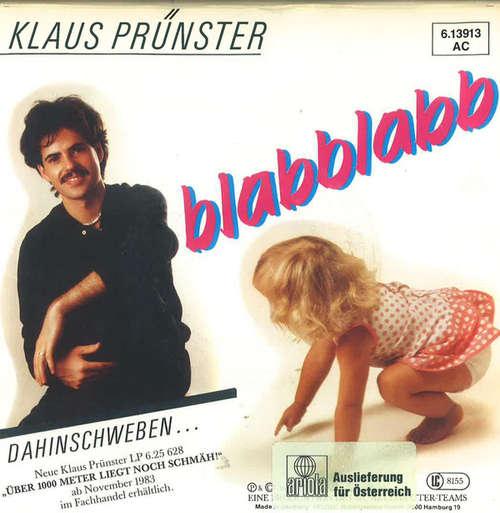 Cover zu Klaus Prünster - Blabblabb (7, Single) Schallplatten Ankauf