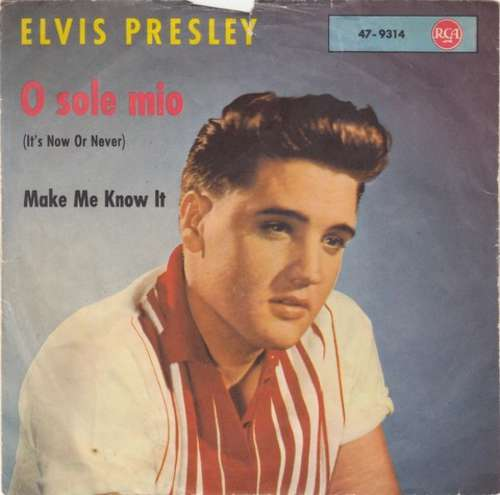 Cover Elvis Presley With The Jordanaires - O Sole Mio (It's Now Or Never) (7, Single) Schallplatten Ankauf