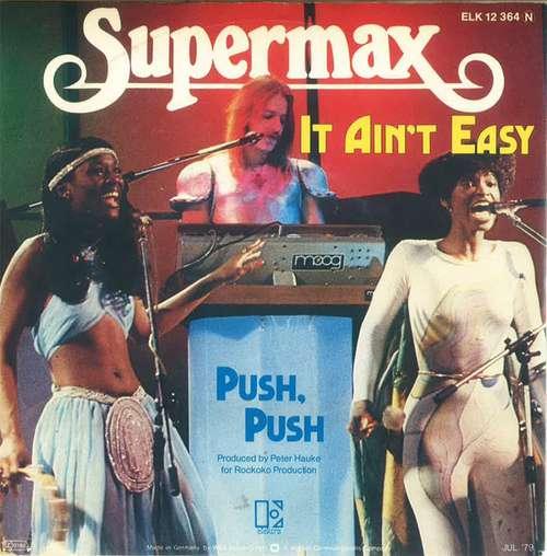 Bild Supermax - It Ain't Easy / Push, Push (7, Single) Schallplatten Ankauf