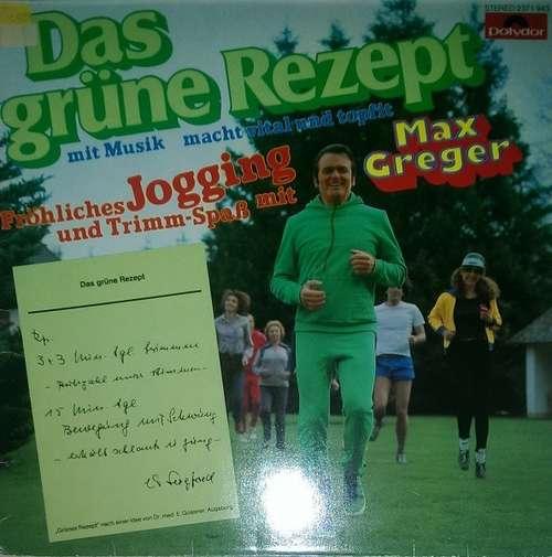 Bild Max Greger - Das Grüne Rezept (LP, Album) Schallplatten Ankauf