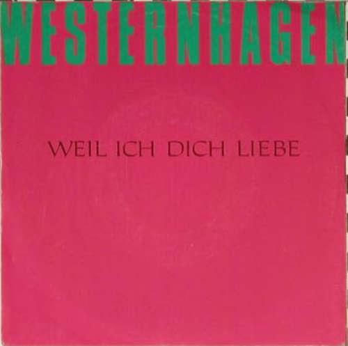 Bild Westernhagen* - Weil Ich Dich Liebe (12) Schallplatten Ankauf