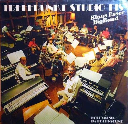 Bild Klaus Esser Bigband - Treffpunkt Studio Fis (LP, Album) Schallplatten Ankauf