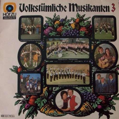 Bild Various - Volkstümliche Musikanten 3 (LP, Comp) Schallplatten Ankauf