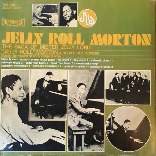 Bild Jelly Roll Morton & His Red Hot Peppers* - The Saga Of Mister Jelly Lord (LP, Comp) Schallplatten Ankauf