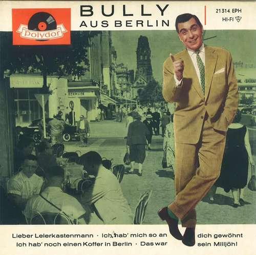 Bild Bully Buhlan - Bully Aus Berlin (7, EP, Mono) Schallplatten Ankauf