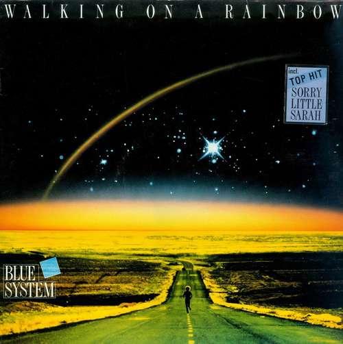 Bild Blue System - Walking On A Rainbow (LP, Album) Schallplatten Ankauf