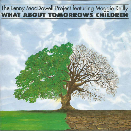 Bild The Lenny MacDowell Project* Feat. Maggie Reilly - What About Tomorrows Children (7, Single) Schallplatten Ankauf