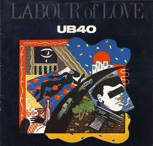 Cover zu UB40 - Labour Of Love (LP, Album) Schallplatten Ankauf