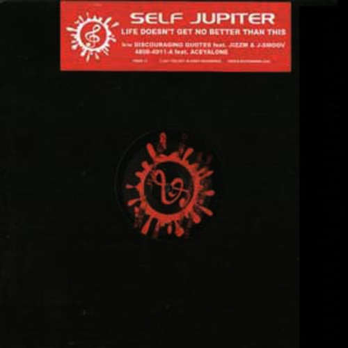 Cover Self Jupiter - Life Doesn't Get No Better Than This (12) Schallplatten Ankauf