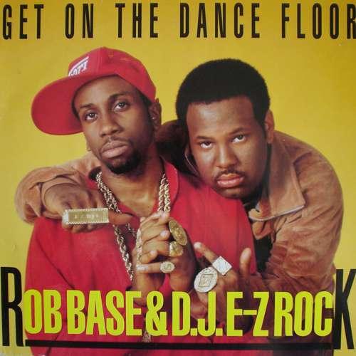Cover Rob Base & D.J.E-Z Rock* - Get On The Dance Floor (12) Schallplatten Ankauf