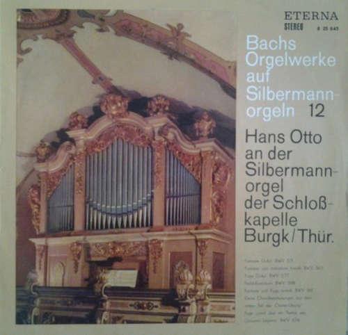 Bild Bach* - Hans Otto - Hans Otto An Der Silbermannorgel Der Schloßkapelle Burgk/Thür. (LP, RP) Schallplatten Ankauf