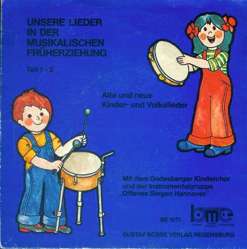 Cover Godesberger Kinderchor und Offenes Singen Hannover - Unsere Lieder In Der Musikalischen Früherziehung (Teil 1 + 2) (7, Album) Schallplatten Ankauf