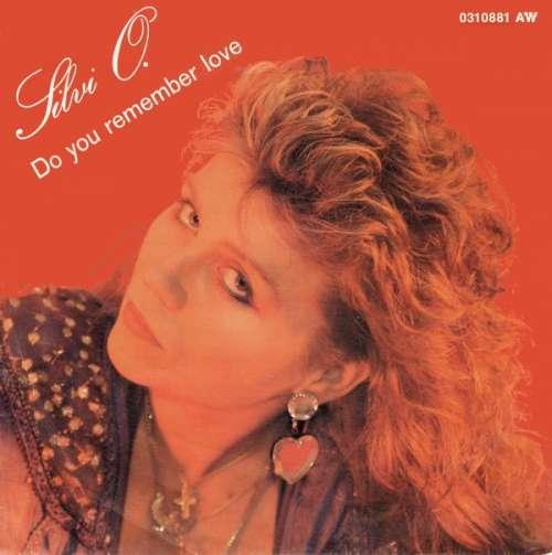 Cover Silvi O. - Do You Remember Love (7, Single) Schallplatten Ankauf