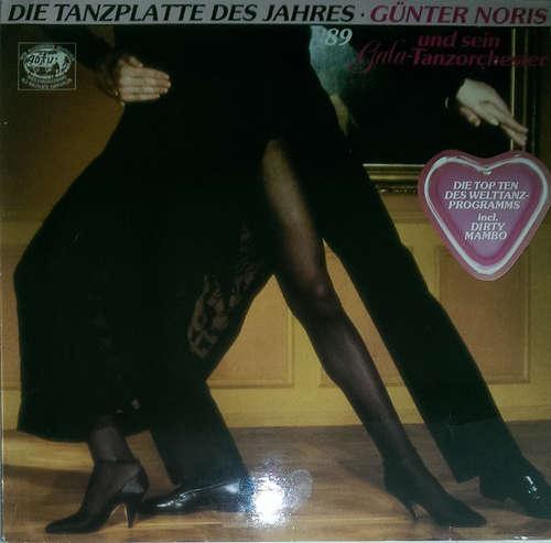 Cover Günter Noris Und Sein Gala-Tanzorchester* - Die Tanzplatte Des Jahres '89 (LP) Schallplatten Ankauf