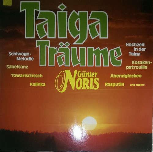 Bild Günter Noris - Taiga-Träume (LP, Album) Schallplatten Ankauf