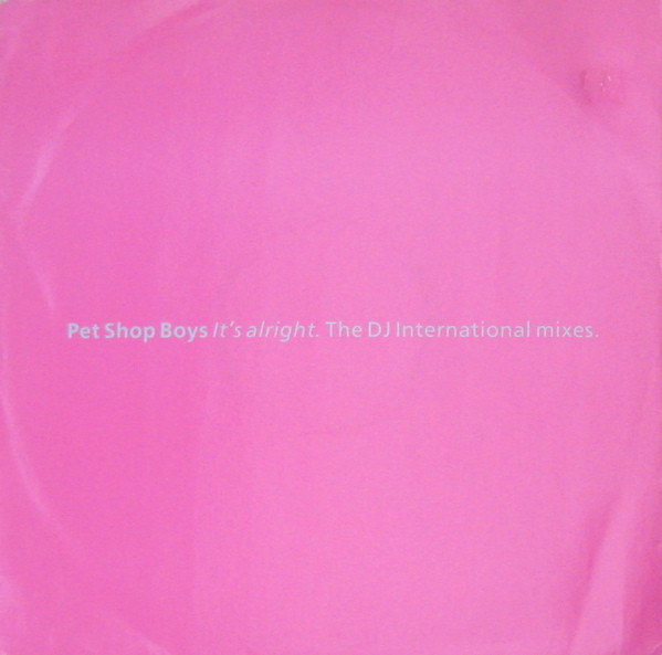 Cover Pet Shop Boys - It's Alright (The DJ International Mixes) (12, Single) Schallplatten Ankauf