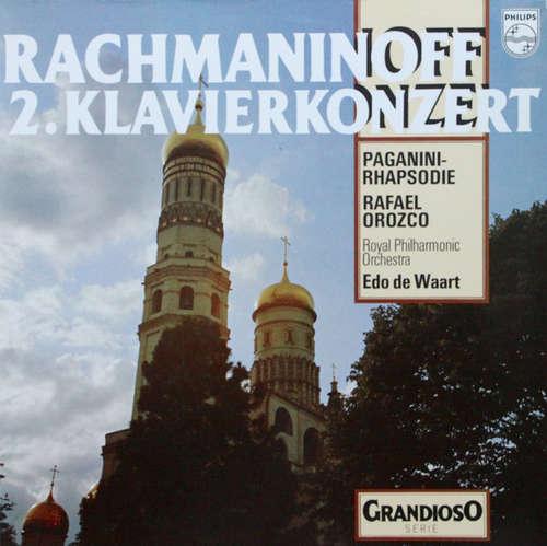 Bild Rachmaninoff*, Rafael Orozco*, Royal Philharmonic Orchestra*, Edo de Waart - 2. Klaverikonzert / Paganini-Rhapsodie (LP) Schallplatten Ankauf
