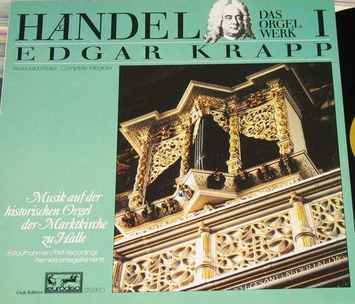 Bild Haendel*, Edgar Krapp - Das Orgelwerk I - Musik Auf Der Historischen Orgel Der Marktkirche Zu Halle (LP, Album, Club) Schallplatten Ankauf