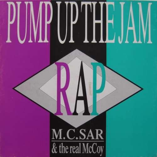 Bild M.C. Sar & The Real McCoy* - Pump Up The Jam - Rap (12) Schallplatten Ankauf