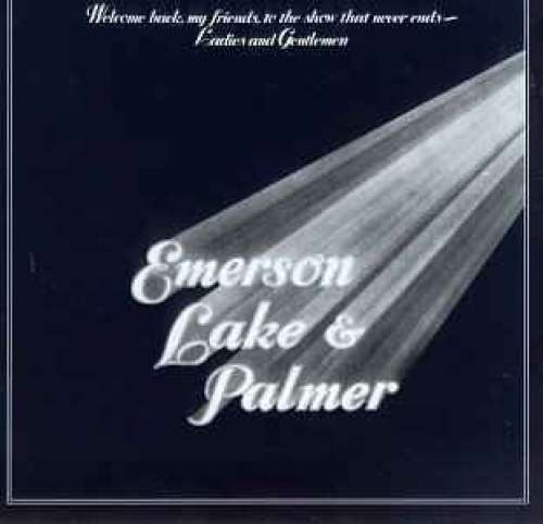 Bild Emerson, Lake & Palmer - Welcome Back My Friends To The Show That Never Ends - Ladies And Gentlemen (3xLP, Album) Schallplatten Ankauf
