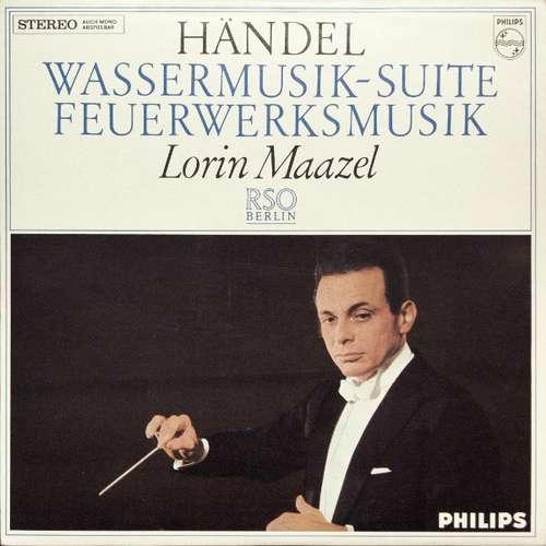 Bild Händel*, Lorin Maazel, RSO Berlin* - Wassermusik-Suite / Feuerwerksmusik (LP) Schallplatten Ankauf
