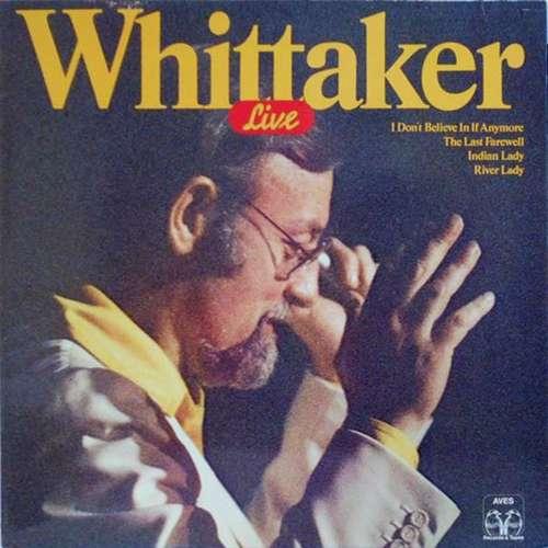 Bild Roger Whittaker - Whittaker Live (LP, Comp) Schallplatten Ankauf