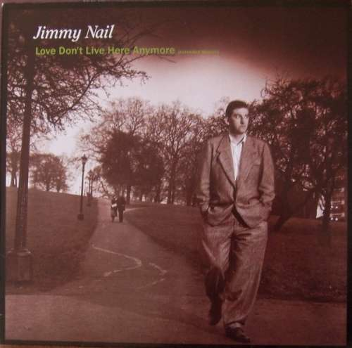 Cover zu Jimmy Nail - Love Don't Live Here Anymore (Extended Version) (12, Maxi) Schallplatten Ankauf