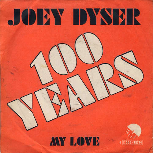 Bild Joey Dyser - 100 Years (7, Single) Schallplatten Ankauf
