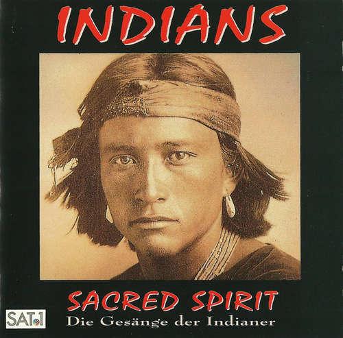 Cover Sacred Spirit - Indians (Die Gesänge Der Indianer) (CD, Album) Schallplatten Ankauf