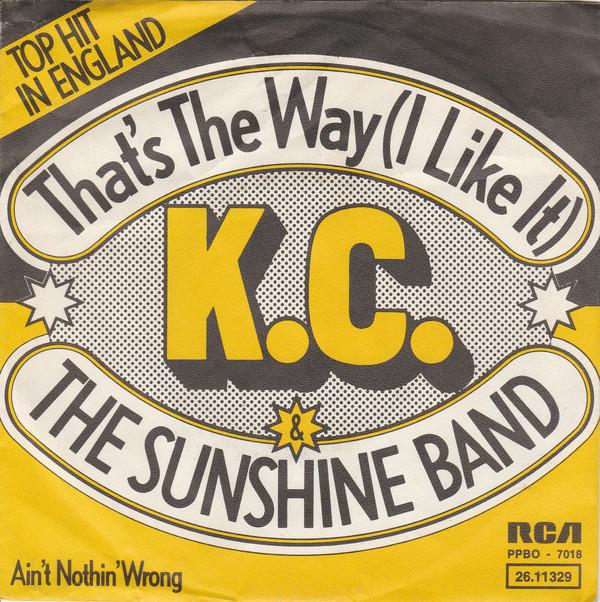 Bild K.C. & The Sunshine Band* - That's The Way (I Like It) (7, Single) Schallplatten Ankauf