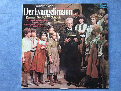 Bild Wilhelm Kienzl, Münchner Rundfunkorchester, Hans Gierster - Der Evangelimann (LP, Album) Schallplatten Ankauf