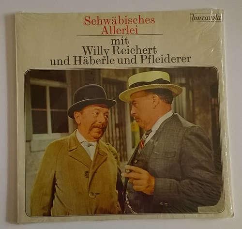Cover Willy Reichert Und Häberle & Pfleiderer - Schwäbisches Allerlei (LP, Album) Schallplatten Ankauf